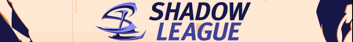 Shadow League Season 1 - banner