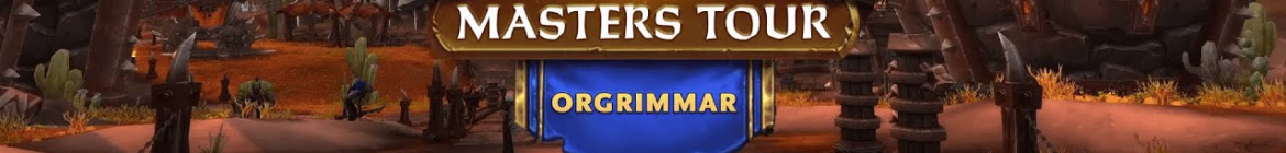 Masters Tour Orgrimmar - banner